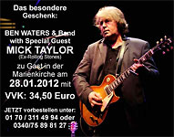 Ben Waters & Band + Mick Taylor 28 January 2012 Dessau, Germany